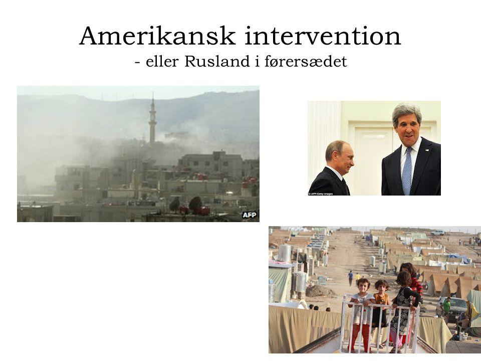 Amerikansk intervention - eller Rusland i førersædet