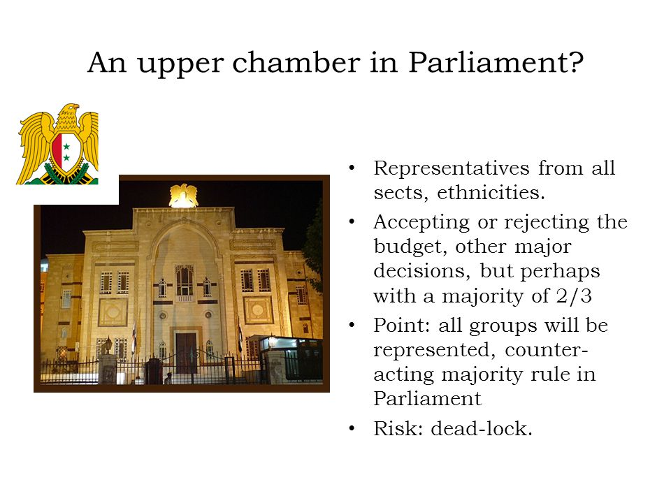 An upper chamber in Parliament. Representatives from all sects, ethnicities.