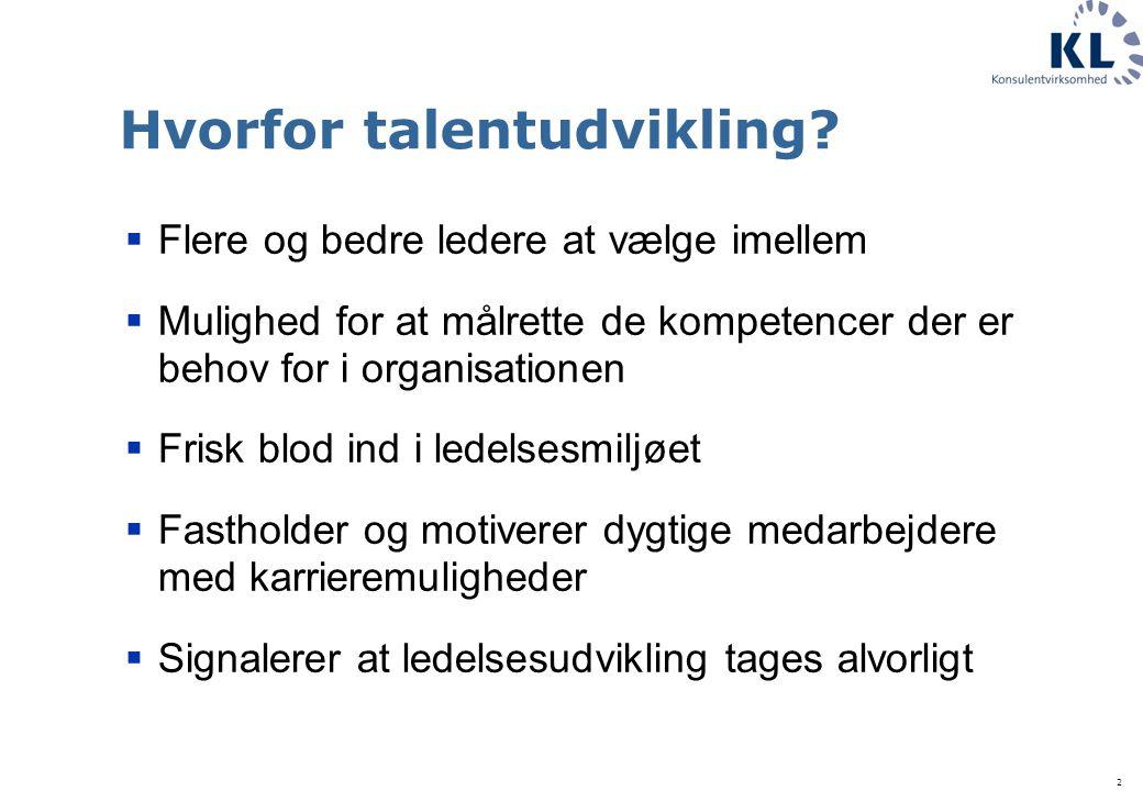 2 Hvorfor talentudvikling.
