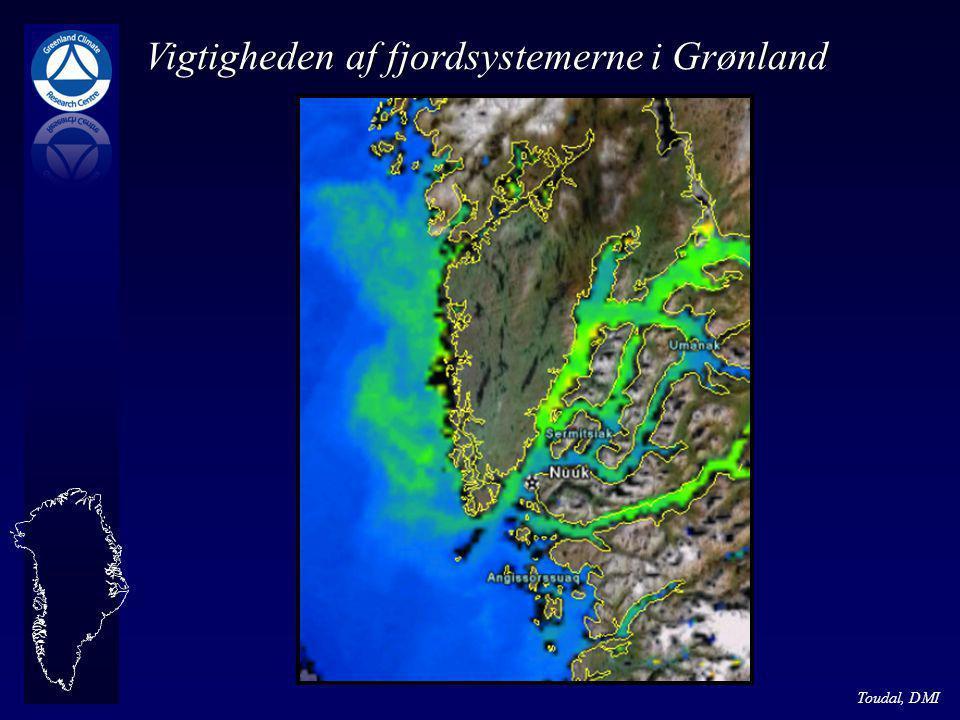 Toudal, DMI Vigtigheden af fjordsystemerne i Grønland