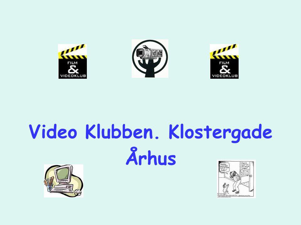 Video Klubben. Klostergade Århus