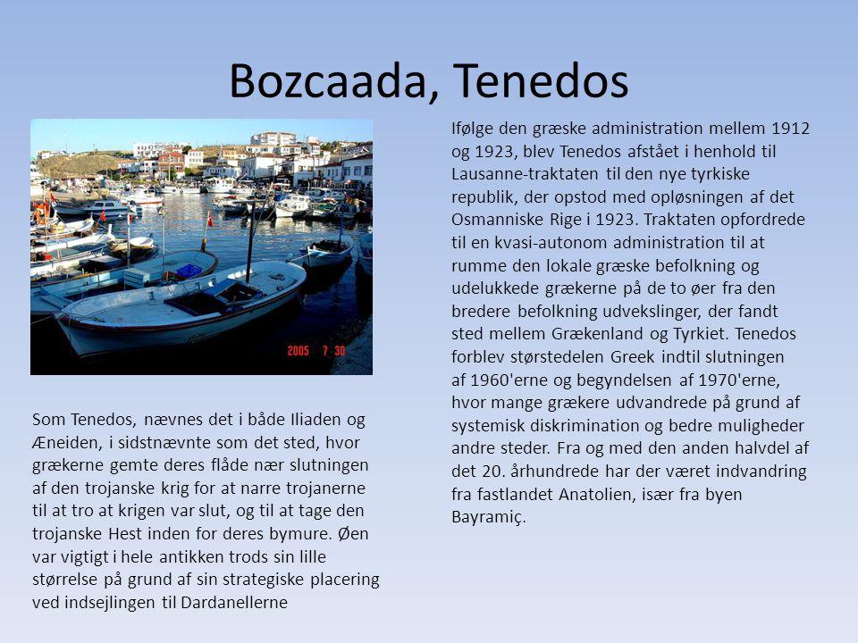 Bozcaada, Tenedos Ifølge den græske administration mellem 1912 og 1923, blev Tenedos afstået i henhold til Lausanne-traktaten til den nye tyrkiske republik, der opstod med opløsningen af det Osmanniske Rige i 1923.