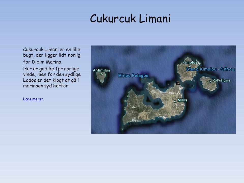 Cukurcuk Limani er en lille bugt, der ligger lidt norlig for Didim Marina.