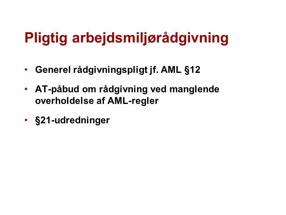 Pligtig arbejdsmiljørådgivning Generel rådgivningspligt jf.