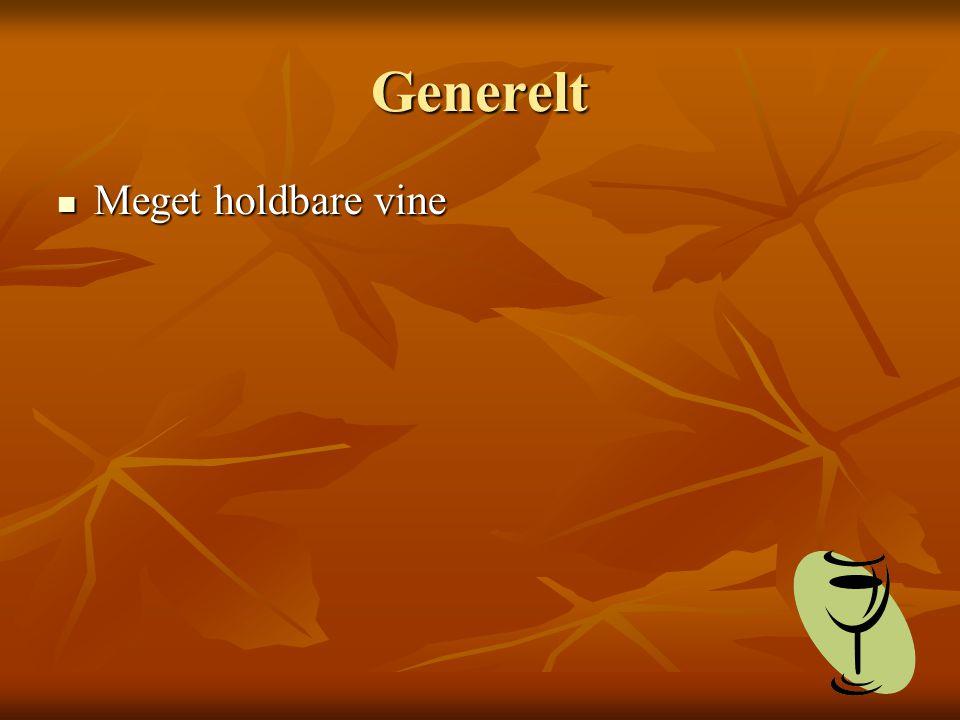Generelt Meget holdbare vine Meget holdbare vine