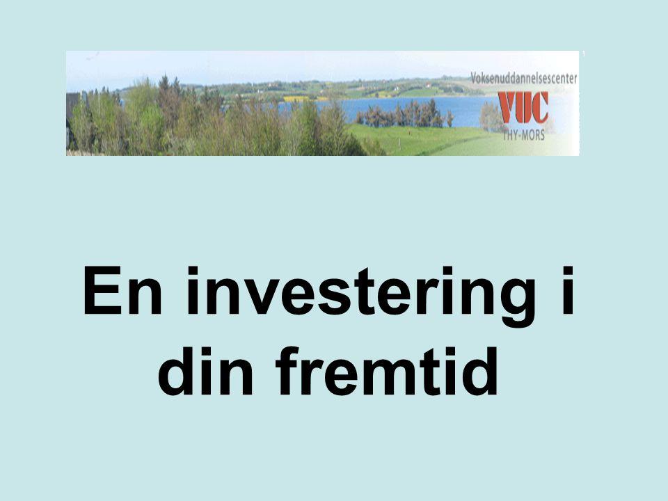 En investering i din fremtid