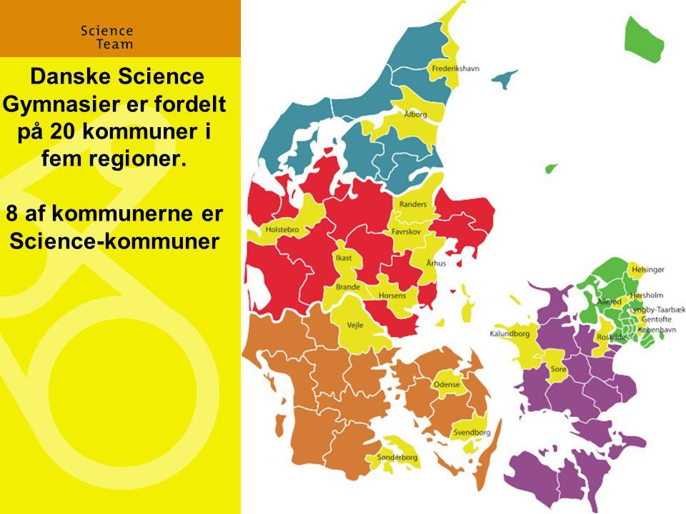 Danske Science Gymnasier er fordelt på 20 kommuner i fem regioner.