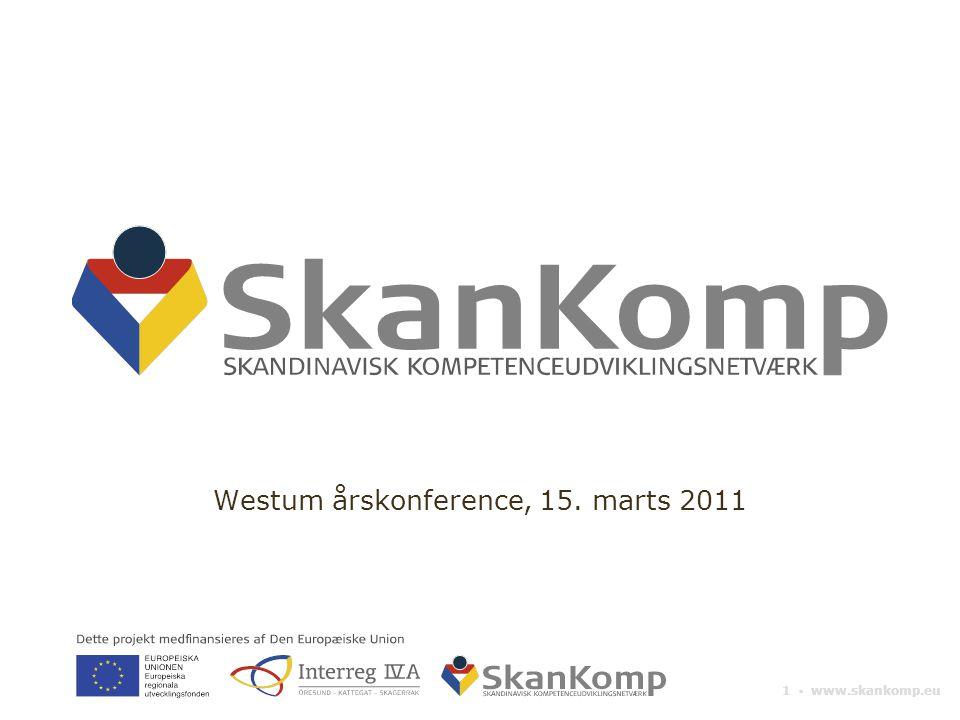 1 ▪ www.skankomp.eu Westum årskonference, 15. marts 2011