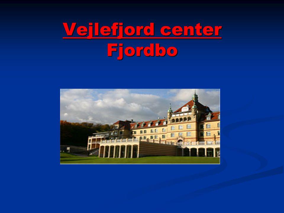 Vejlefjord center Fjordbo