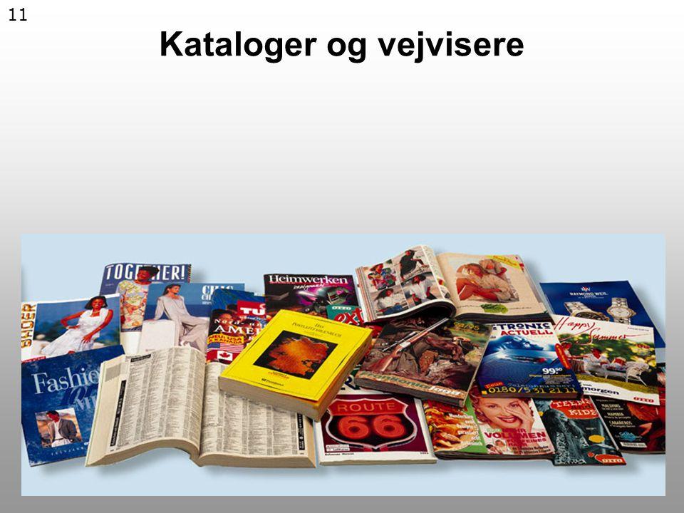 11 Kataloger og vejvisere