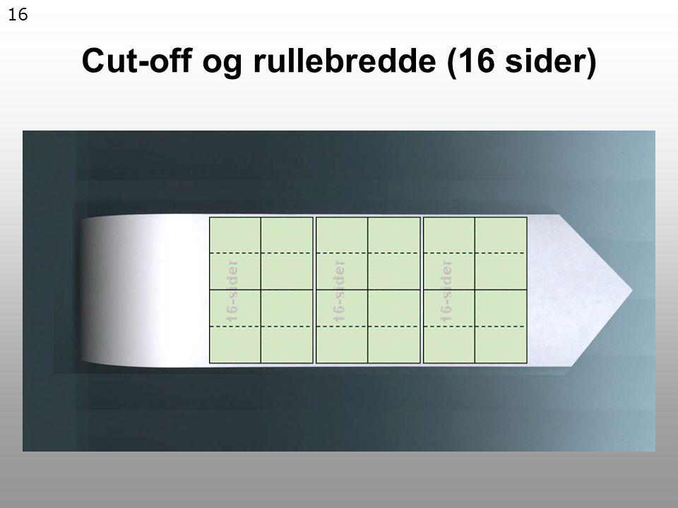 16 Cut-off og rullebredde (16 sider)