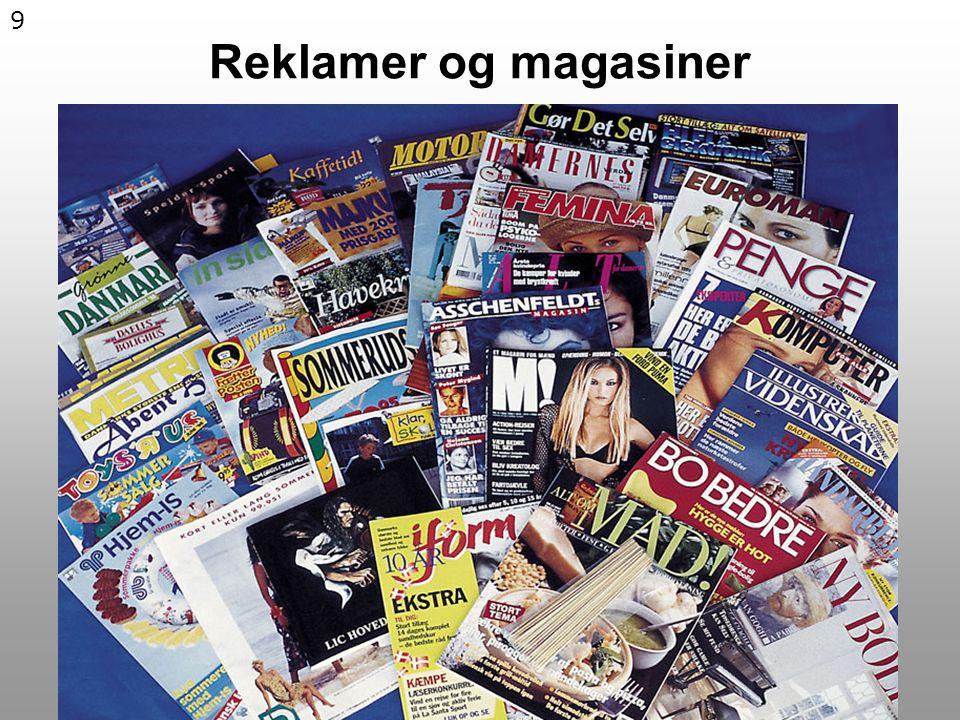 9 Reklamer og magasiner