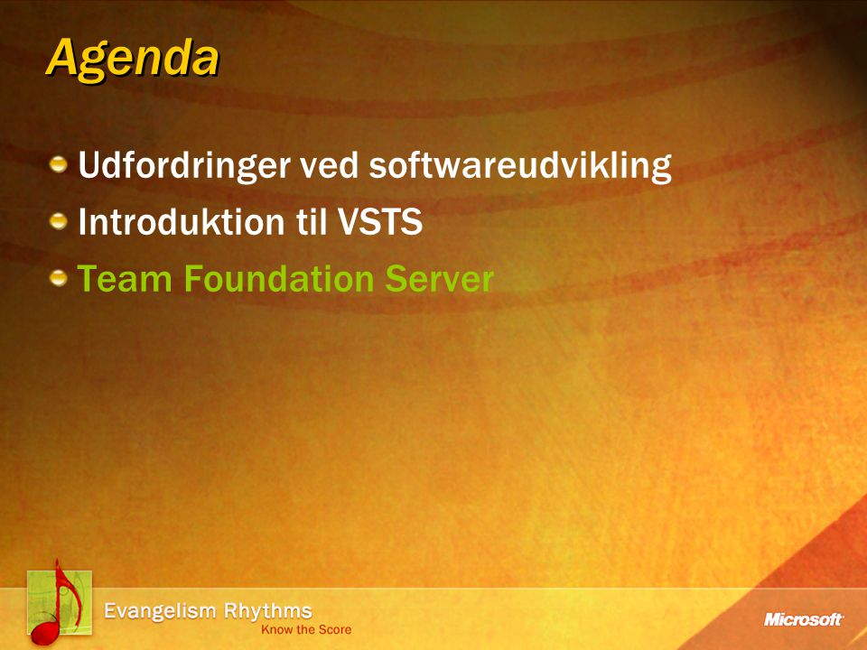 Agenda Udfordringer ved softwareudvikling Introduktion til VSTS Team Foundation Server