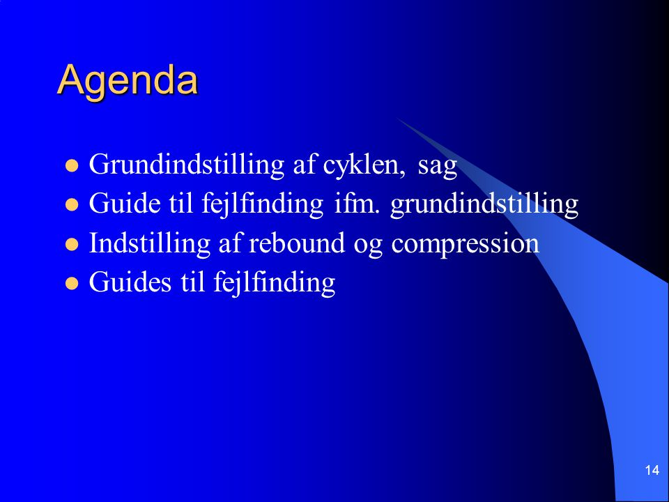 14 Agenda Grundindstilling af cyklen, sag Guide til fejlfinding ifm.