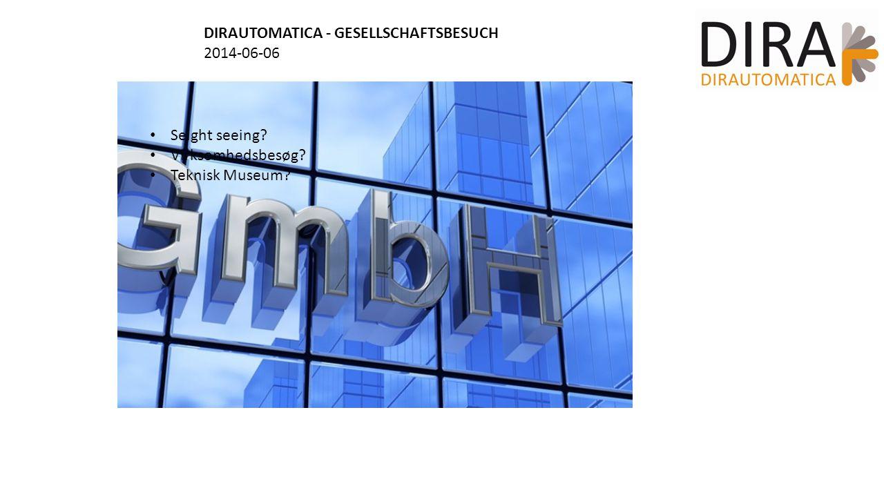 DIRAUTOMATICA - GESELLSCHAFTSBESUCH 2014-06-06 Seight seeing Virksomhedsbesøg Teknisk Museum