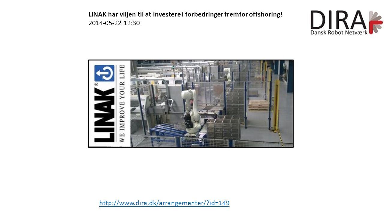 LINAK har viljen til at investere i forbedringer fremfor offshoring.