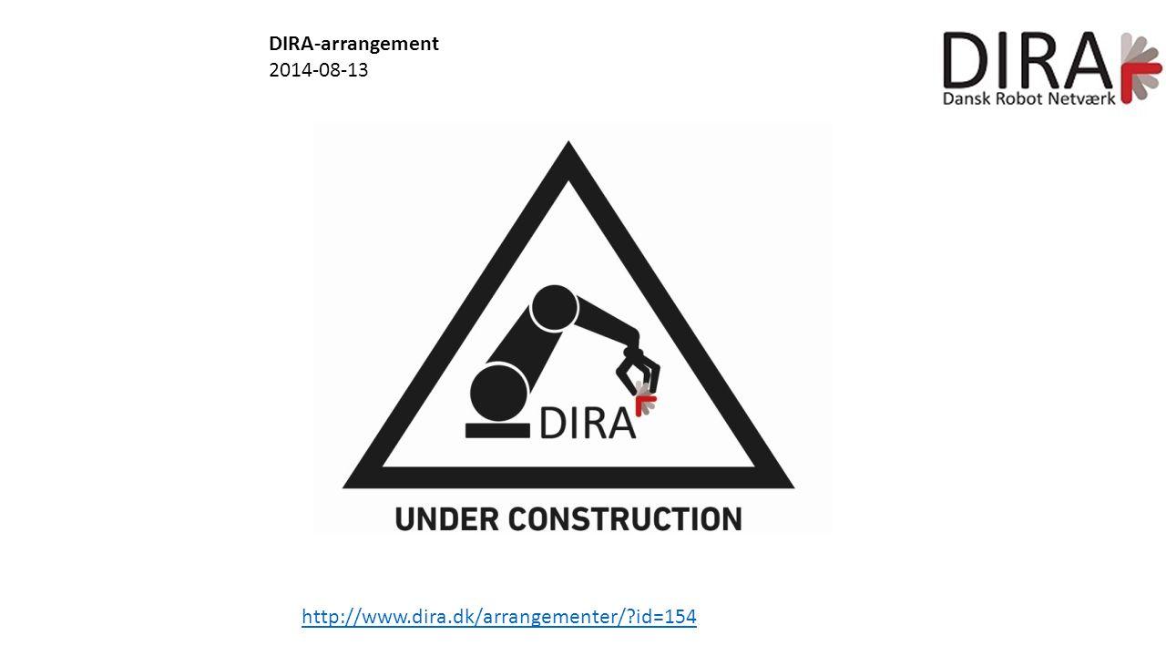 DIRA-arrangement 2014-08-13 http://www.dira.dk/arrangementer/ id=154