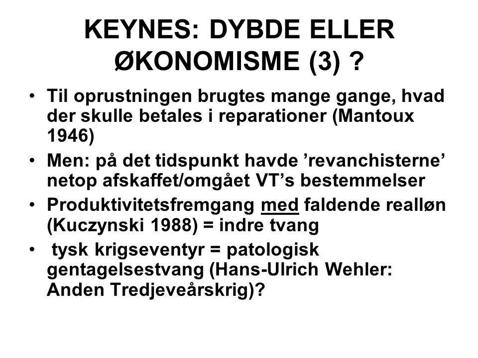KEYNES: DYBDE ELLER ØKONOMISME (3) .