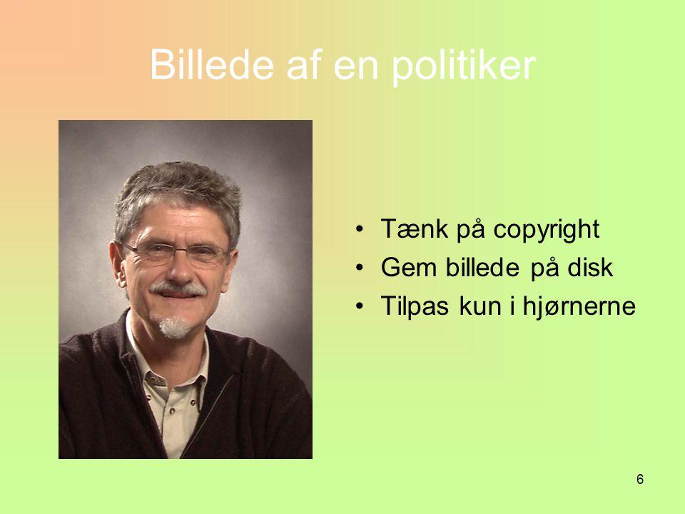 6 Billede af en politiker Tænk på copyright Gem billede på disk Tilpas kun i hjørnerne