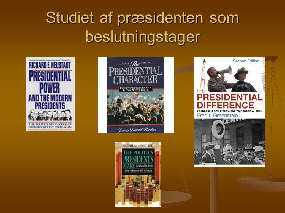 Studiet af præsidenten som beslutningstager