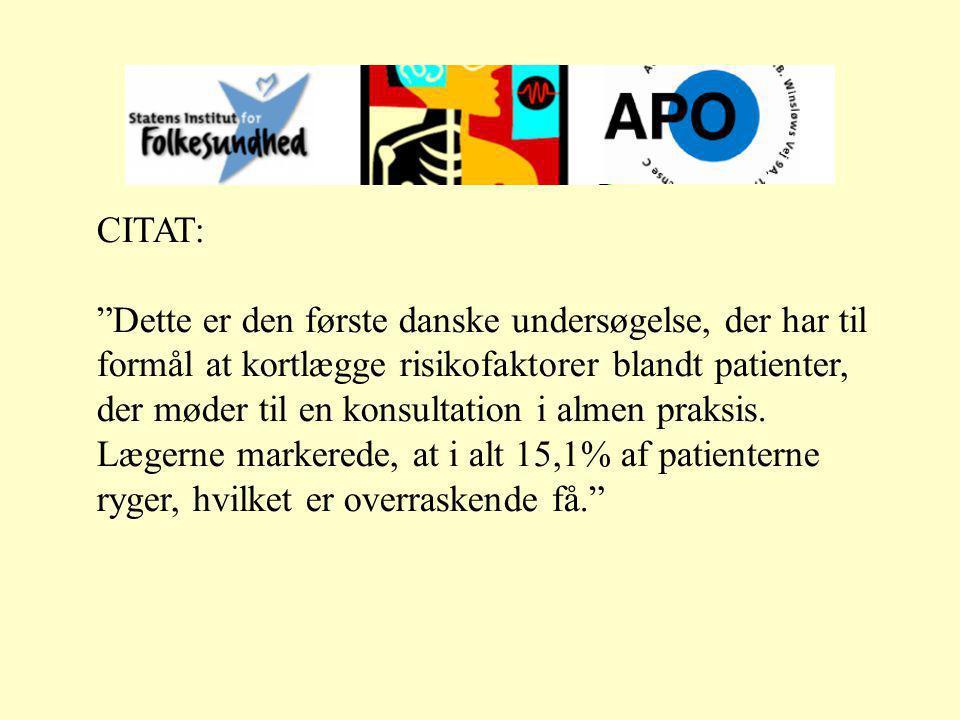 CITAT: Dette er den første danske undersøgelse, der har til formål at kortlægge risikofaktorer blandt patienter, der møder til en konsultation i almen praksis.