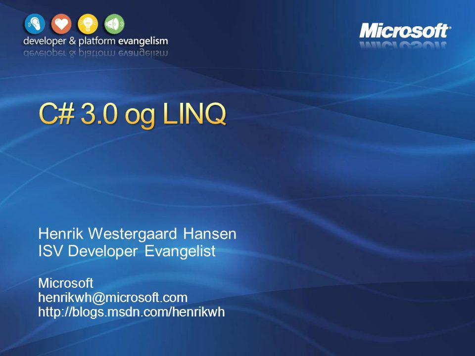 Henrik Westergaard Hansen ISV Developer Evangelist Microsoft henrikwh@microsoft.com http://blogs.msdn.com/henrikwh
