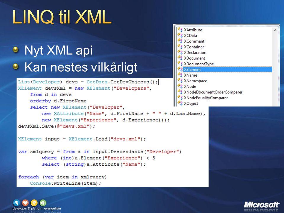 Nyt XML api Kan nestes vilkårligt