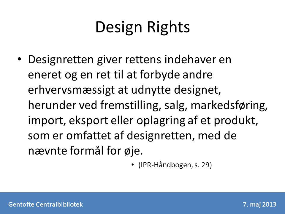 Design Rights Designretten giver rettens indehaver en eneret og en ret til at forbyde andre erhvervsmæssigt at udnytte designet, herunder ved fremstilling, salg, markedsføring, import, eksport eller oplagring af et produkt, som er omfattet af designretten, med de nævnte formål for øje.