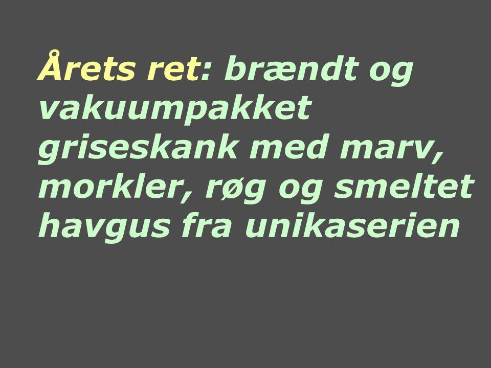 Årets ret: brændt og vakuumpakket griseskank med marv, morkler, røg og smeltet havgus fra unikaserien