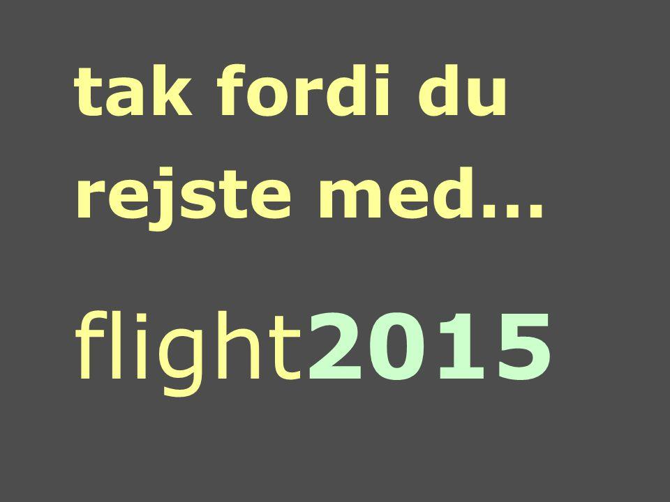 tak fordi du rejste med… flight2015