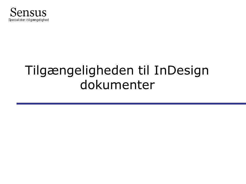 Tilgængeligheden til InDesign dokumenter