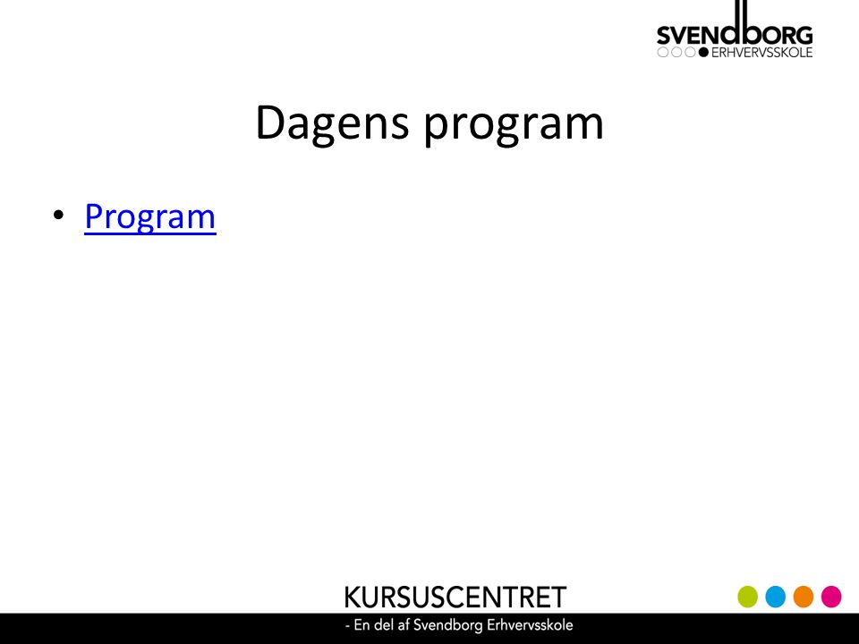 Dagens program Program