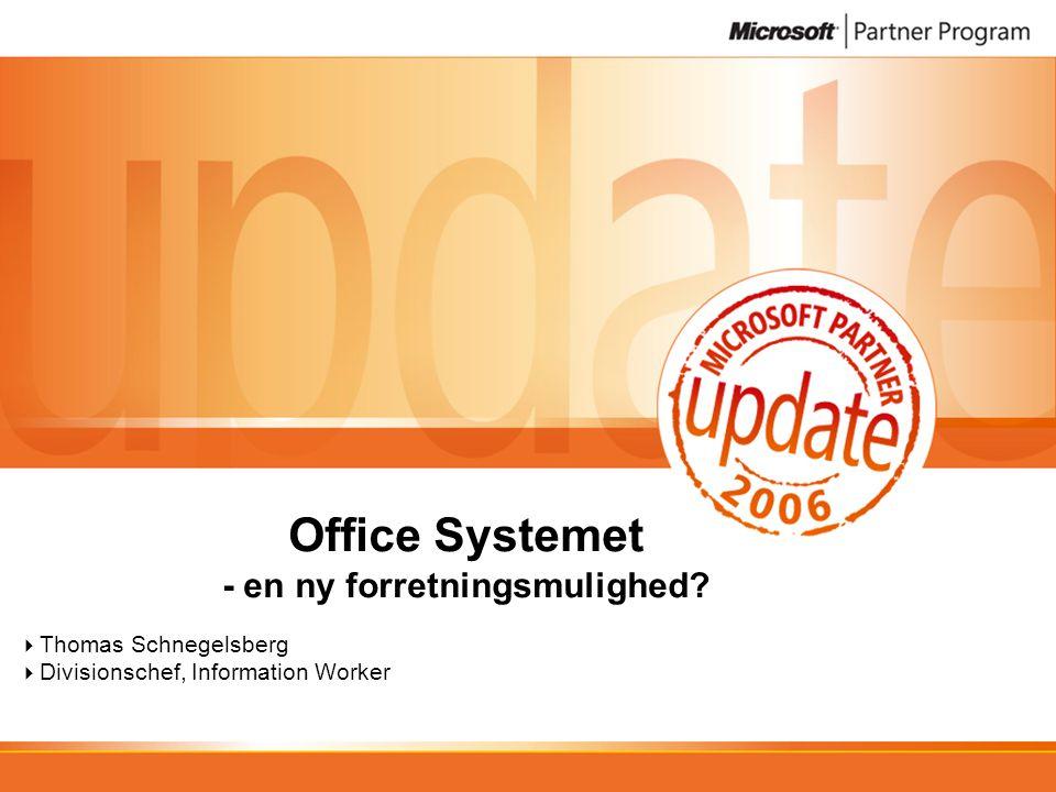 Office Systemet - en ny forretningsmulighed.
