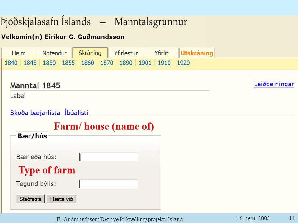 16. sept. 2008 E. Gudmundsson: Det nye folktællingsprojekt i Island 11