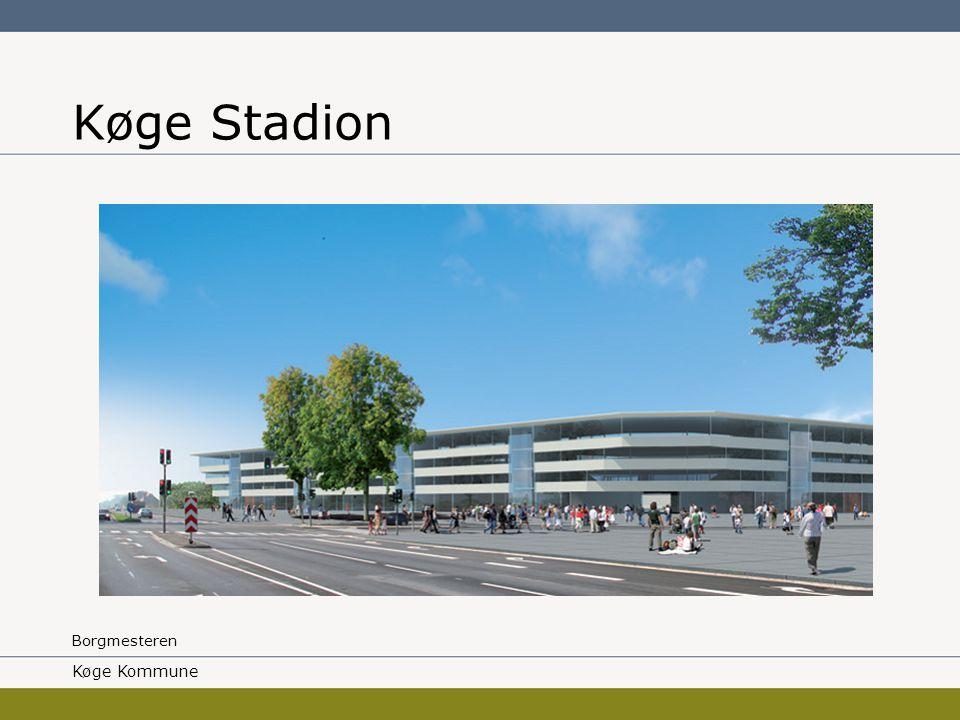 Borgmesteren Køge Stadion Køge Kommune