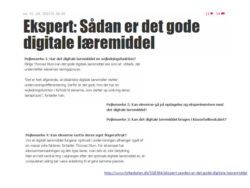 http://www.folkeskolen.dk/518364/ekspert-saadan-er-det-gode-digitale-laeremiddel