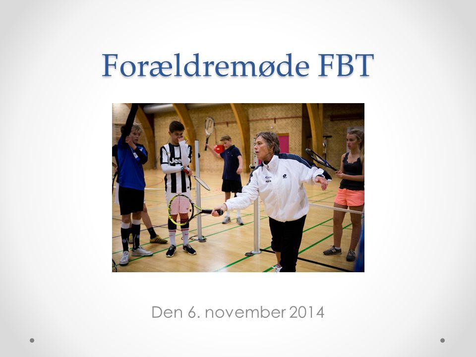 Forældremøde FBT Den 6. november 2014