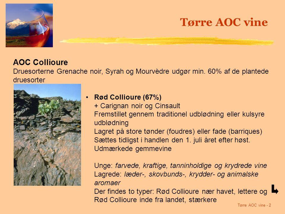 Tørre AOC vine - 2 AOC Collioure Druesorterne Grenache noir, Syrah og Mourvèdre udgør min.