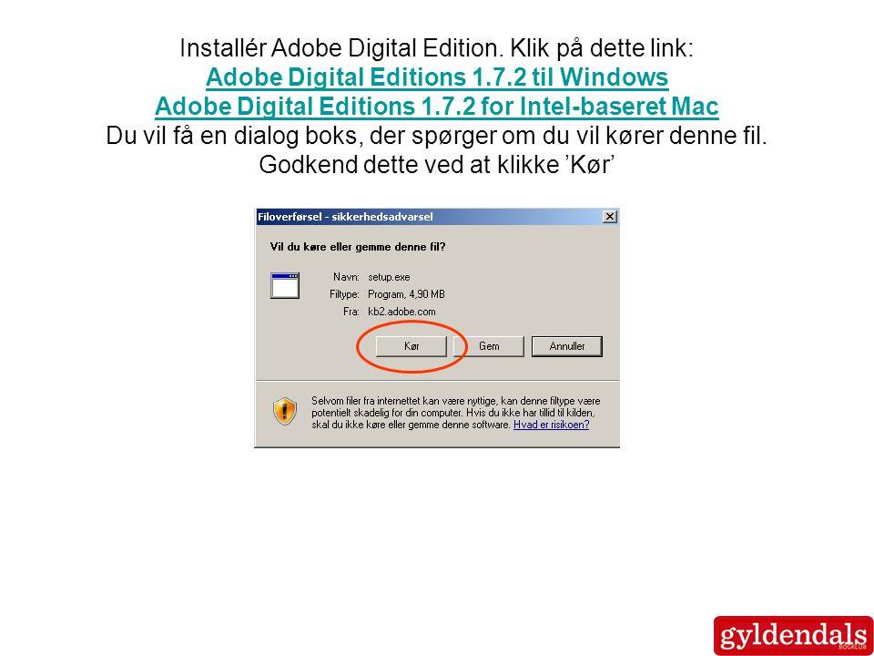 Installér Adobe Digital Edition.