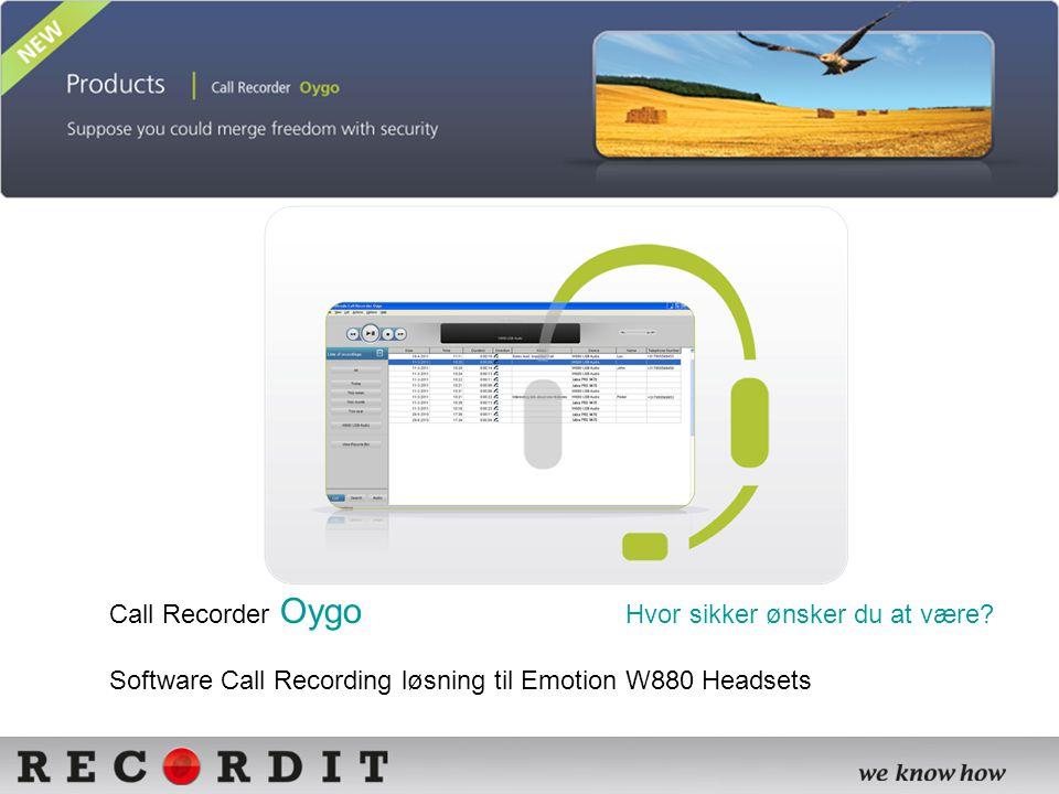 Call Recorder Oygo Hvor sikker ønsker du at være.