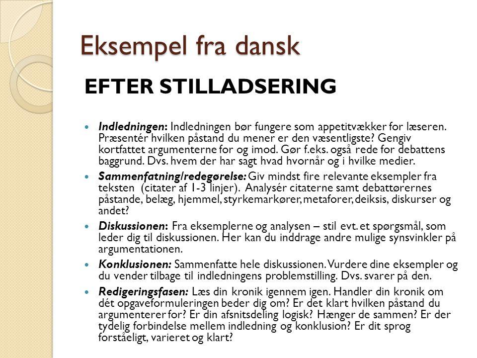 Eksempel fra dansk EFTER STILLADSERING Indledningen: Indledningen bør fungere som appetitvækker for læseren.
