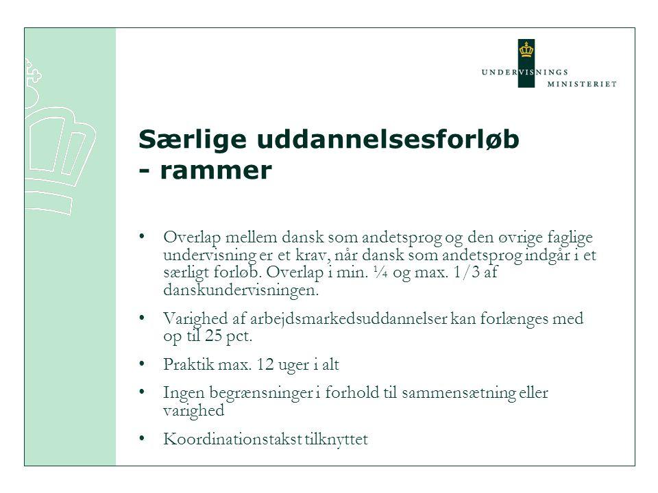 Særlige uddannelsesforløb - rammer Overlap mellem dansk som andetsprog og den øvrige faglige undervisning er et krav, når dansk som andetsprog indgår i et særligt forløb.