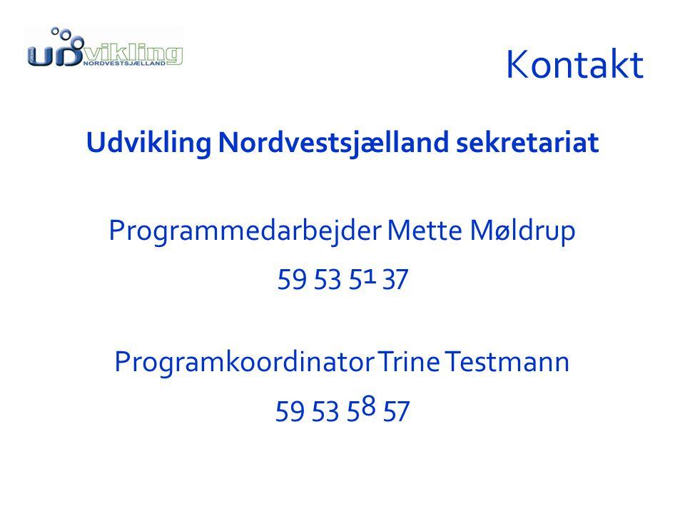 Kontakt Udvikling Nordvestsjælland sekretariat Programmedarbejder Mette Møldrup 59 53 51 37 Programkoordinator Trine Testmann 59 53 58 57