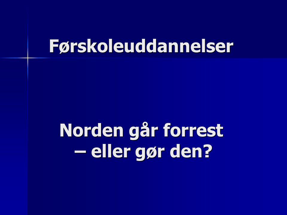Førskoleuddannelser Norden går forrest – eller gør den