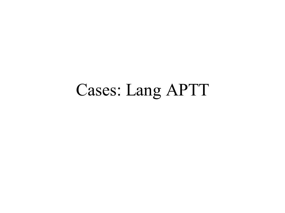 Cases: Lang APTT
