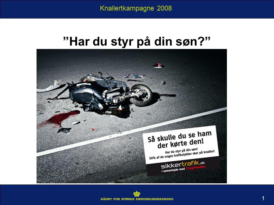 Knallertkampagne 2008 1 Har du styr på din søn