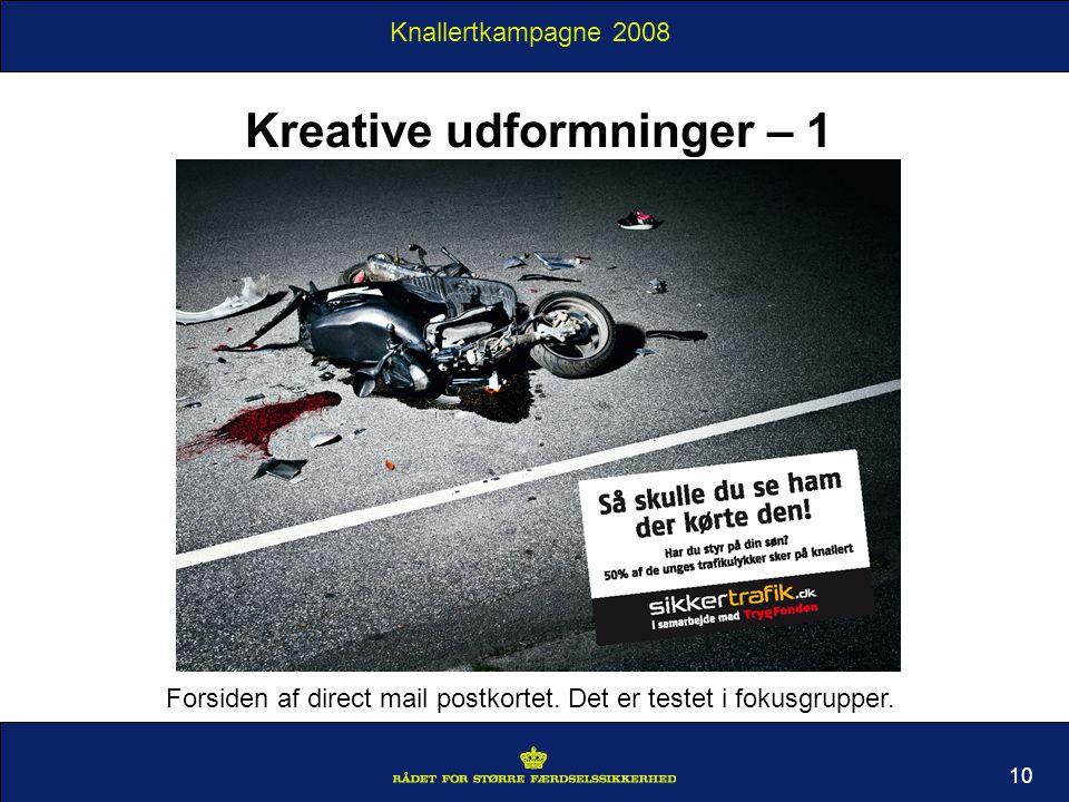 Knallertkampagne 2008 Kreative udformninger – 1 10 Forsiden af direct mail postkortet.
