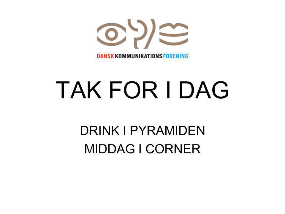 TAK FOR I DAG DRINK I PYRAMIDEN MIDDAG I CORNER