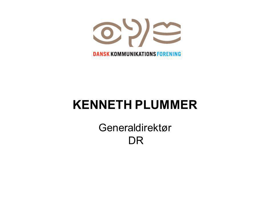 KENNETH PLUMMER Generaldirektør DR