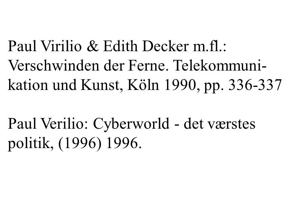 Paul Virilio & Edith Decker m.fl.: Verschwinden der Ferne.